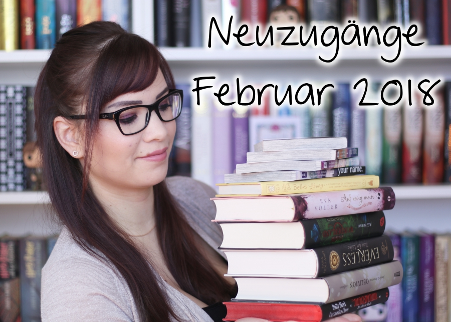 [Video] Bücher Haul | Neuzugänge Februar 2018