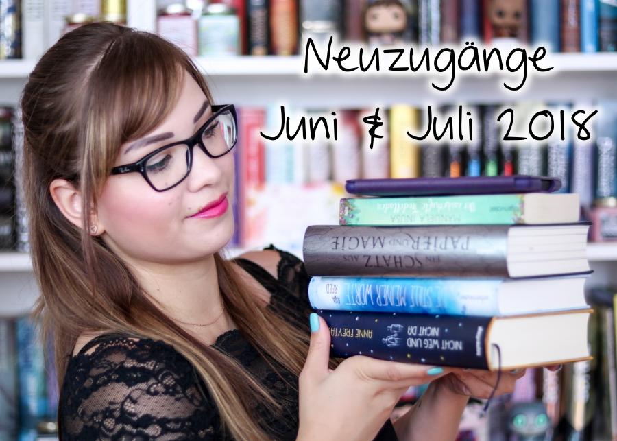 [Video] Bücher Haul   Neuzugänge Juni & Juli 2018