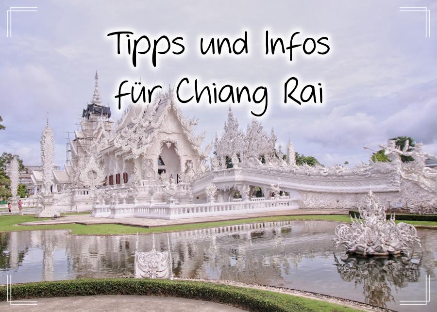Tipps und Infos für Chiang Rai