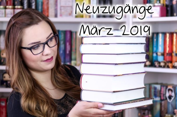 Neuzugänge März 2019