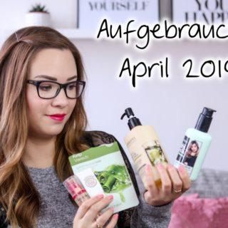 Aufgebraucht April 2019