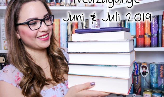 [Video] Bücher Haul | Neuzugänge Juni & Juli 2019