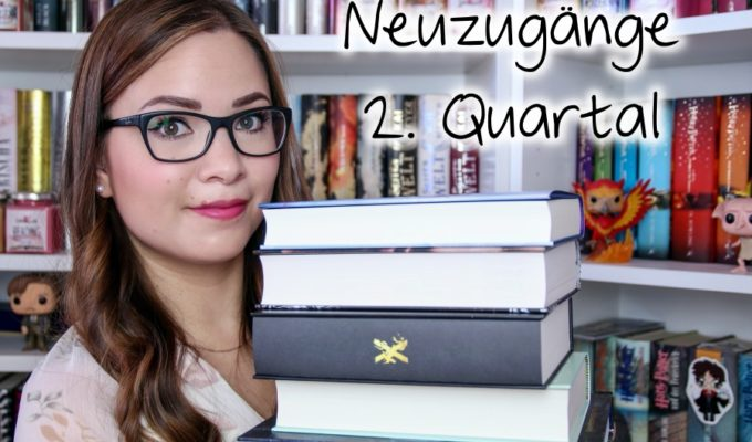[Video] Bücher Haul | Neuzugänge 2. Quartal 2020