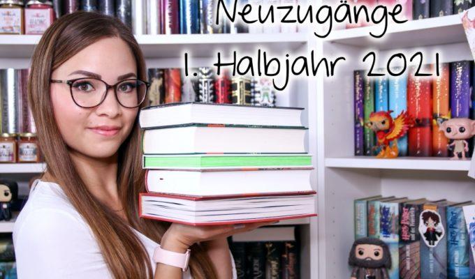 [Video] Bücher Haul  Neuzugänge 1. Halbjahr 2021